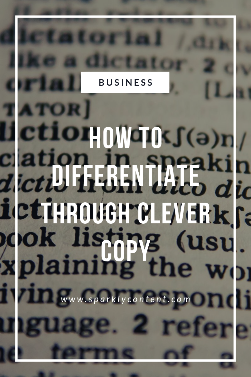 How to differentiate through clever copy